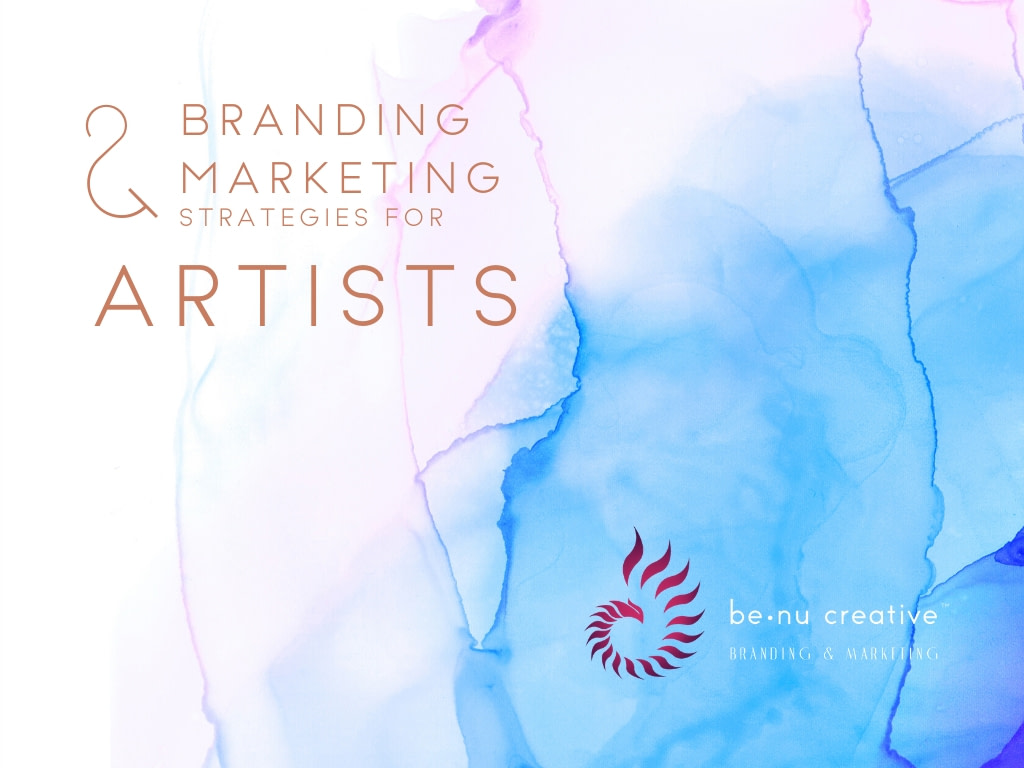 Branding Marketing Strategies For Artists By Benu Creative