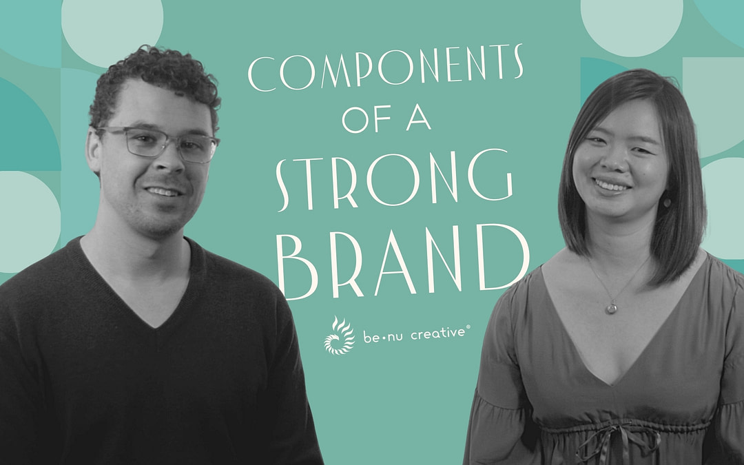 3 Key Components of a Strong Brand [Foundations of Brandurance]