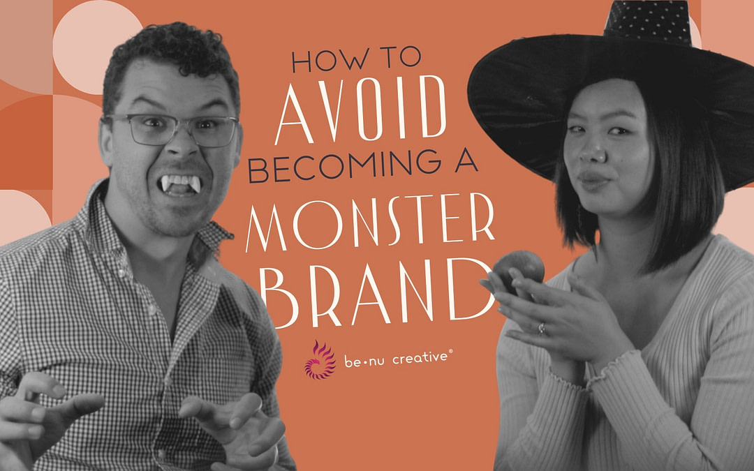 How to Avoid Becoming a Brand Monster [Video]